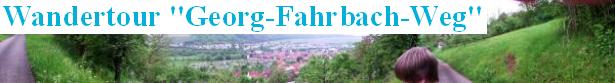 GFW Georg-Fahrbach-Weg-Hohenlohe im Test
