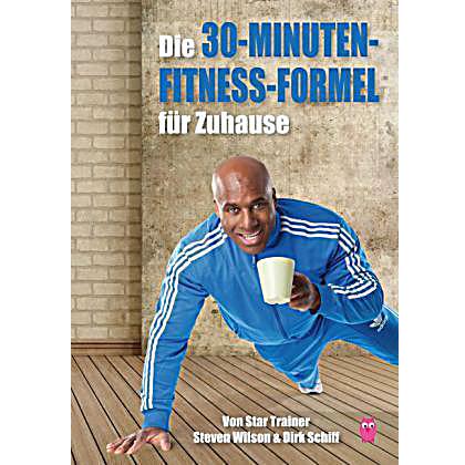 30-minuten-fitness-formel von steven wilson
