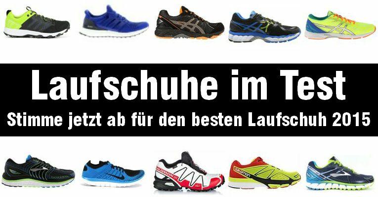 Laufschuhe im Test - Stimme jetzt ab für den besten Laufschuh 2015