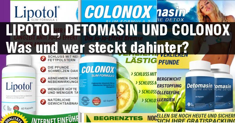 Lipotol, Detomasin und Colonox alles Diätpillen von Quadriga Development Ltd.
