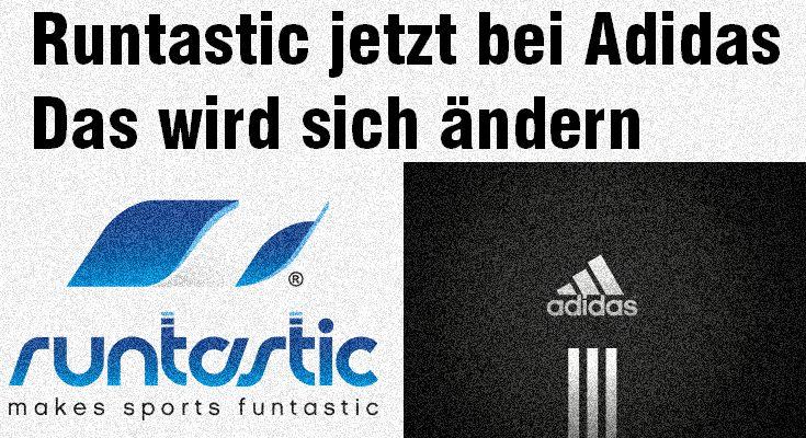 Runtastic jetzt bei Adidas - für 220 Millionen verkauft