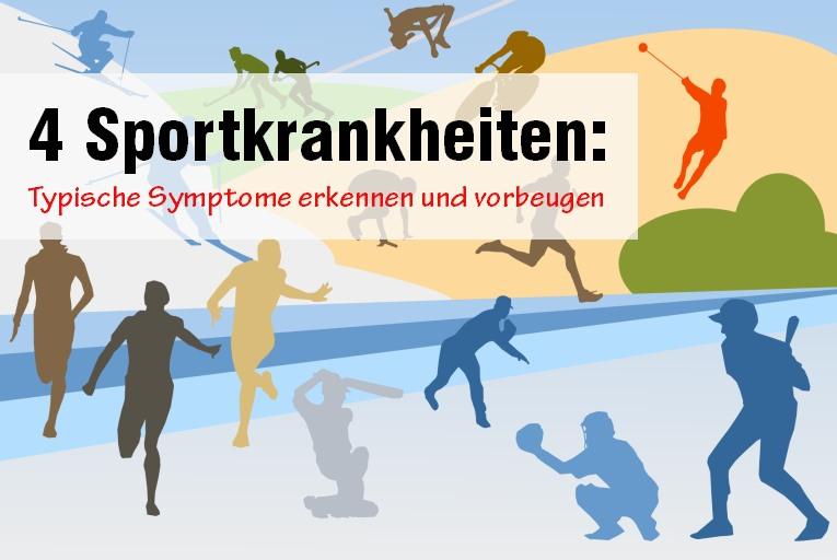 Das sollte man über Sportkrankheiten wissen
