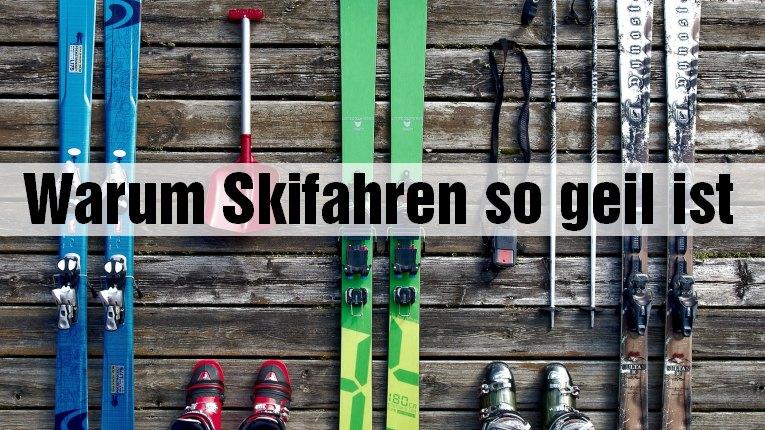 Skifahren besser als Sex