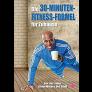Die 30-Minuten-Fitness-Formel für Zuhause: mit Star Trainer Steven Wilson